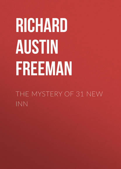 Фото - Richard Austin Freeman The Mystery of 31 New Inn r austin freeman death at the inn