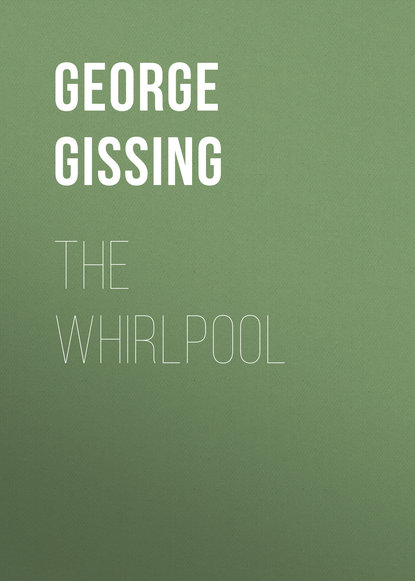 George Gissing The Whirlpool george gissing the emancipated