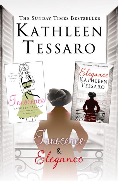 Kathleen Tessaro Elegance and Innocence: 2-Book Collection