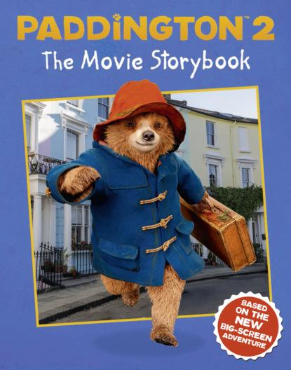Литагент HarperCollins USD Paddington 2: The Movie Storybook: Movie tie-in the golden compass movie storybook