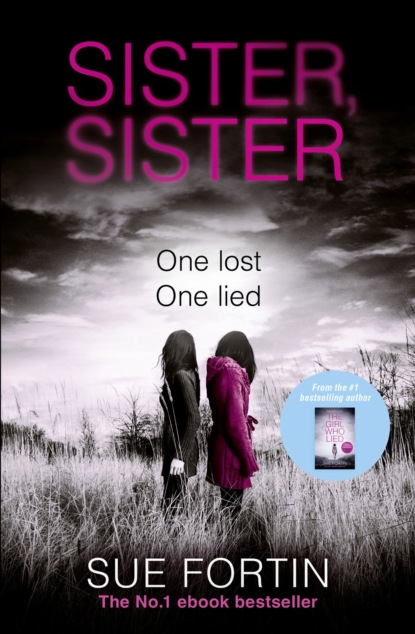Фото - Sue Fortin Sister Sister: A truly gripping psychological thriller l g davis the midnight wife a gripping psychological thriller unabridged