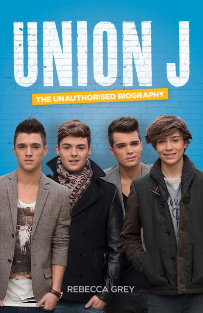 Rebecca Grey Union J: The Unauthorised Biography леггинсы perfect j perfect j pe033ewwes64