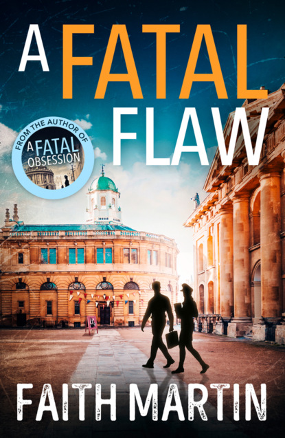 Faith Martin A Fatal Flaw: A gripping, twisty murder mystery perfect for all crime fiction fans fatal frost