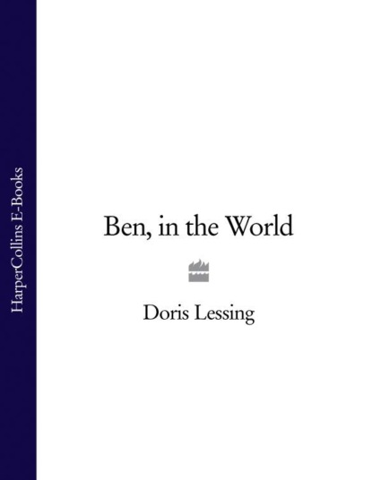Doris Lessing Ben, in the World fable edge of the world
