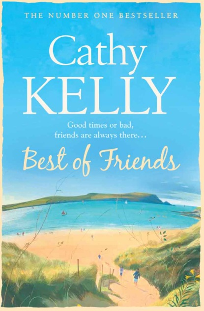 Cathy Kelly Best of Friends there is life after college
