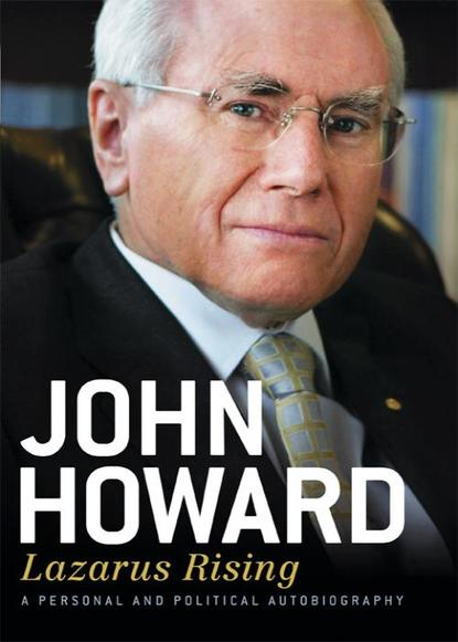 John Howard Lazarus Rising from 'boat people' to refugees the politics of asylum in australia