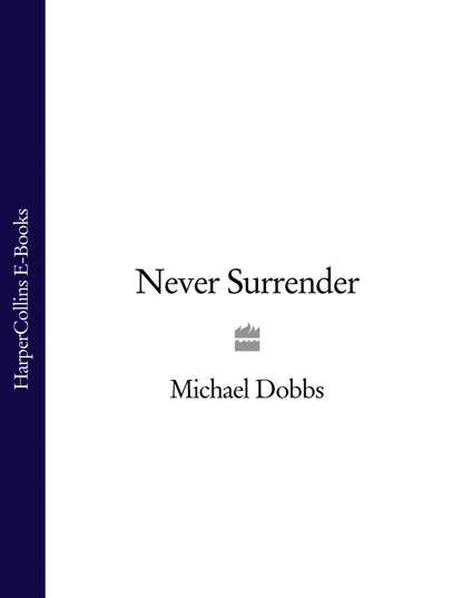 Michael Dobbs Never Surrender max klim german politician adolf hitler power and rare facts