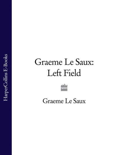 Graeme Saux Le Graeme Le Saux: Left Field