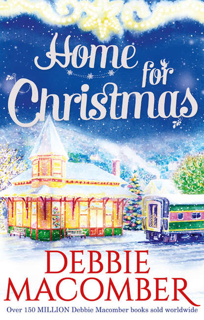 Фото - Debbie Macomber Home for Christmas: Return to Promise / Can This Be Christmas? debbie macomber perfect christmas