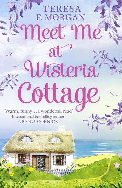 Teresa Morgan F. Meet Me at Wisteria Cottage guest cottage the