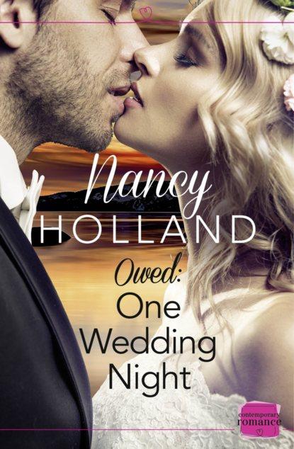 Nancy Holland Owed: One Wedding Night jake bugg jake bugg on my one