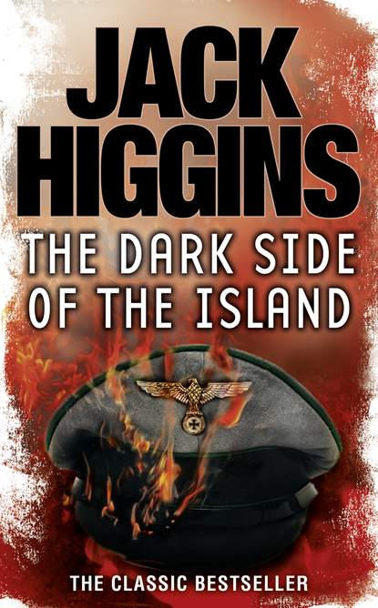 Jack Higgins The Dark Side of the Island jack higgins dark side of the street