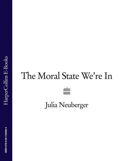 Julia Neuberger The Moral State We're In the lexical approach the state of elt and a way forward