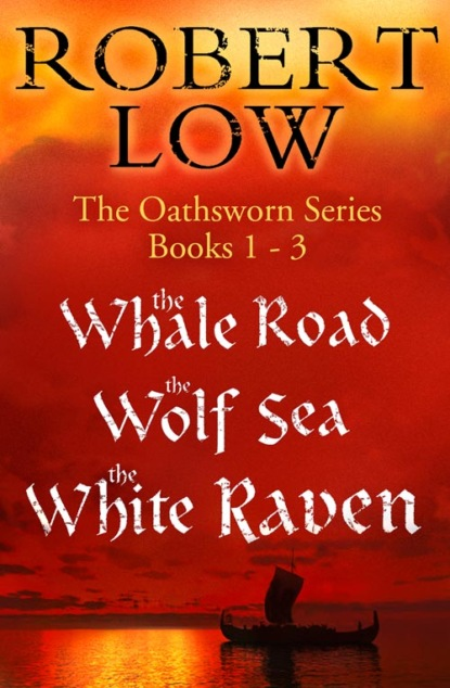 Фото - Robert Low The Oathsworn Series Books 1 to 3 robert lautner the road to reckoning