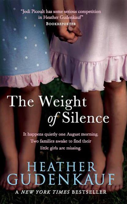 Heather Gudenkauf The Weight of Silence heather gudenkauf not a sound