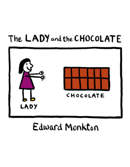 Edward Monkton The Lady and the Chocolate edward monkton the lady who was beautiful inside