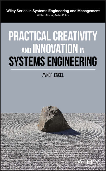 Avner Engel Practical Creativity and Innovation in Systems Engineering avigdor zonnenshain systems engineering in the fourth industrial revolution