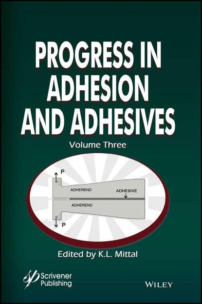 Фото - K. Mittal L. Progress in Adhesion and Adhesives wulff possart adhesion