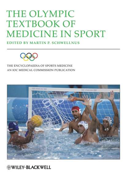 Martin Schwellnus P. The Olympic Textbook of Medicine in Sport dennis caine j epidemiology of injury in olympic sports