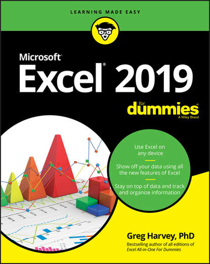 Greg Harvey Excel 2019 For Dummies denise etheridge excel data analysis your visual blueprint for creating and analyzing data charts and pivottables