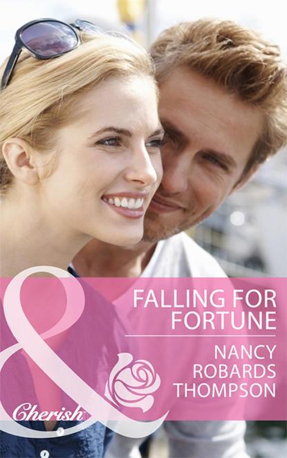 Фото - Nancy Thompson Robards Falling for Fortune nancy robards thompson falling for fortune