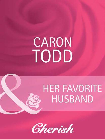 Caron Todd Her Favorite Husband ian kerner she comes first
