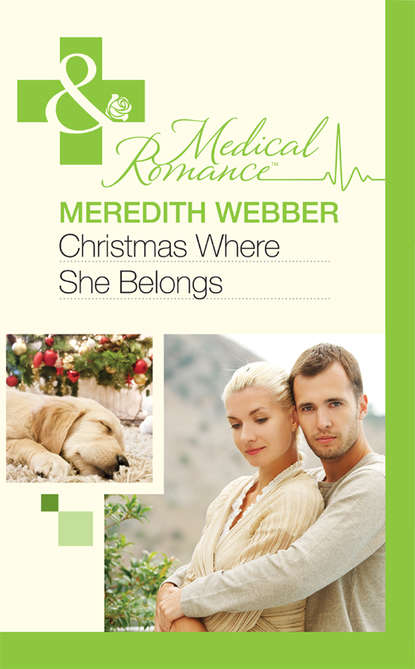 Meredith Webber Christmas Where She Belongs meredith webber greek doctor one magical christmas