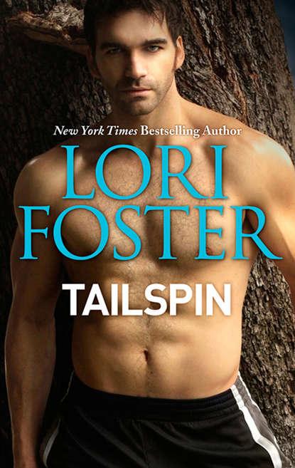 Lori Foster Tailspin lori foster impetuous
