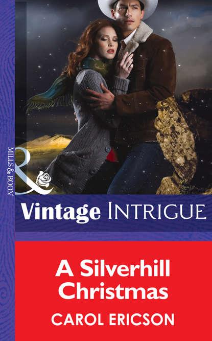 Carol Ericson A Silverhill Christmas carol ericson a silverhill christmas