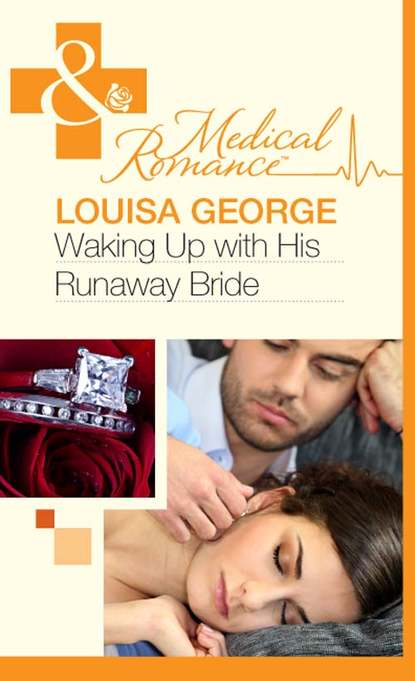 Louisa George Waking Up With His Runaway Bride