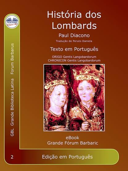 Фото - Paolo Diacono – Paulus Diaconus História Dos Lombardos paolo diacono – paulus diaconus história dos lombardos