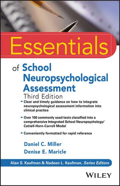 Daniel Miller C. Essentials of School Neuropsychological Assessment