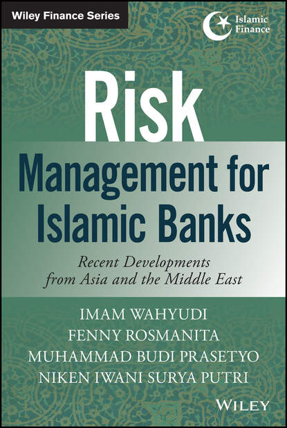 Imam Wahyudi Risk Management for Islamic Banks. Recent Developments from Asia and the Middle East risk management practices among banks in india an empirical study