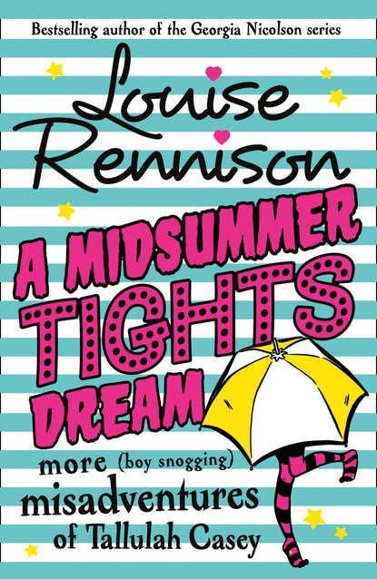 Louise Rennison A Midsummer Tights Dream withering tights