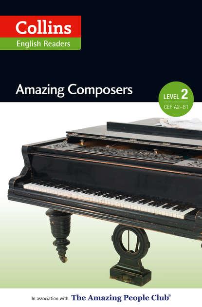 Anna Trewin Amazing Composers: A2-B1 фото