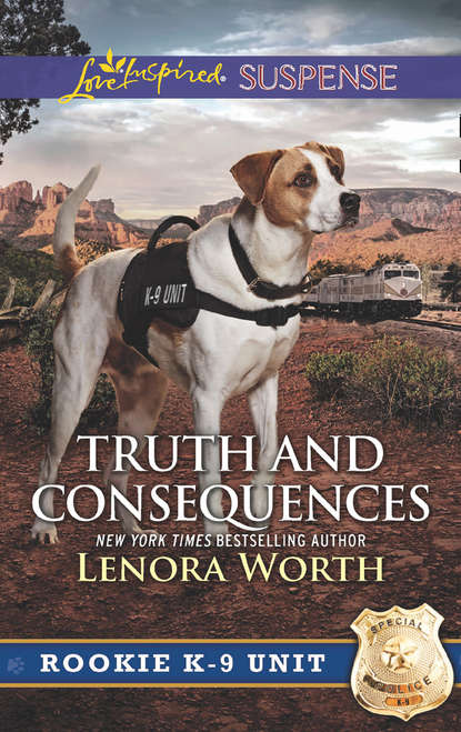 Lenora Worth Truth And Consequences
