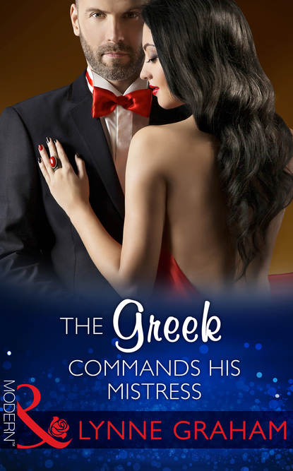 Линн Грэхем The Greek Commands His Mistress недорого