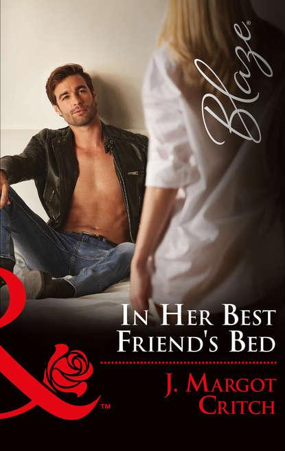 J. Critch Margot In Her Best Friend's Bed недорого