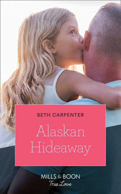 Фото - Beth Carpenter Alaskan Hideaway beth carpenter the alaskan catch