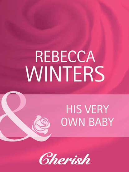 Rebecca Winters His Very Own Baby dr moussa toure loose him and let him go