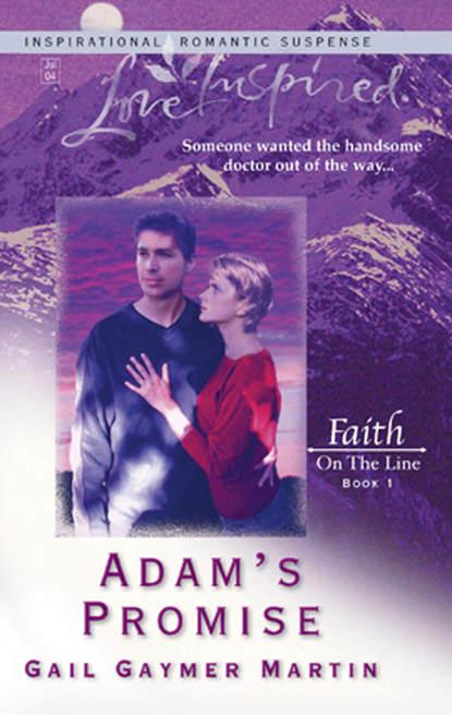 Gail Martin Gaymer Adam's Promise недорого