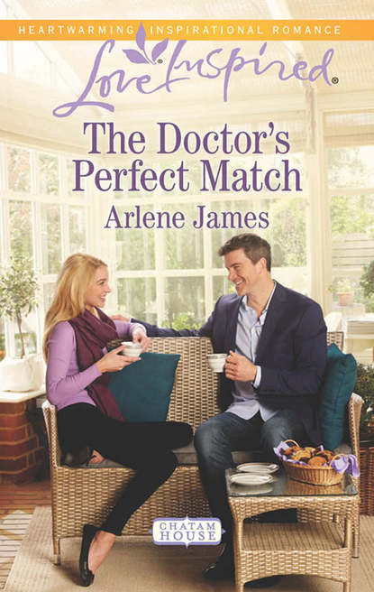 Arlene James The Doctor's Perfect Match arlene james called to love