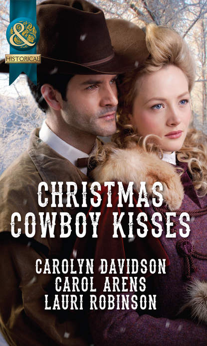 Carolyn Davidson Christmas Cowboy Kisses: A Family for Christmas / A Christmas Miracle / Christmas with Her Cowboy caroline anderson their christmas family miracle