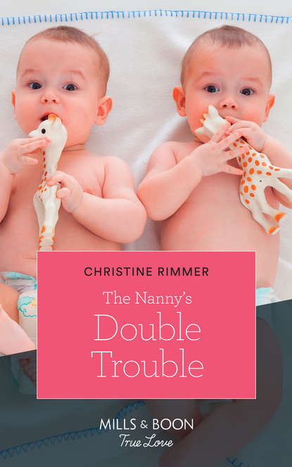 Фото - Christine Rimmer The Nanny's Double Trouble christine rimmer almost a bravo
