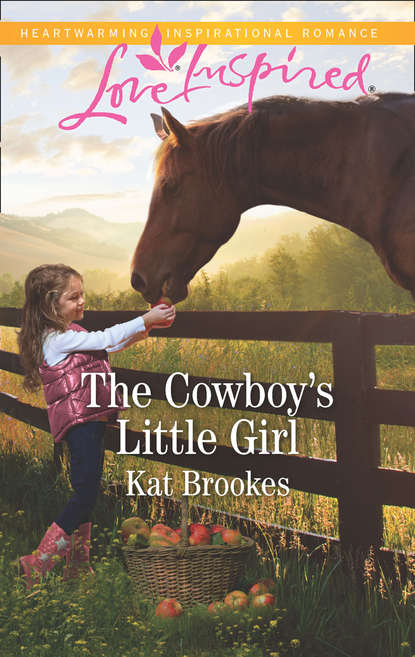 Kat Brookes The Cowboy's Little Girl
