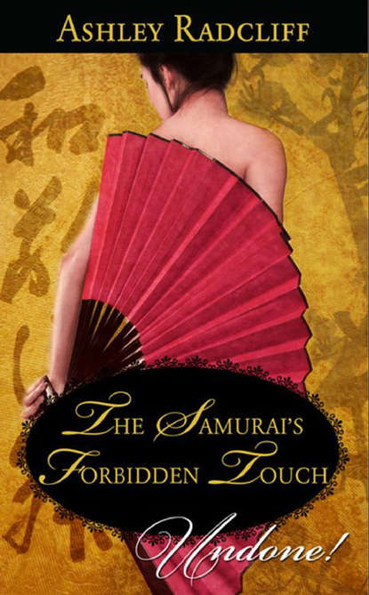 Фото - Ashley Radcliff The Samurai's Forbidden Touch ashley summers that loving touch