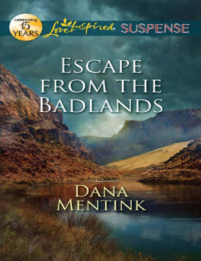 Dana Mentink Escape from the Badlands shane backhouse the master of the keys