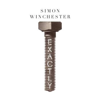 Simon Winchester Exactly simon winchester map that changed the world