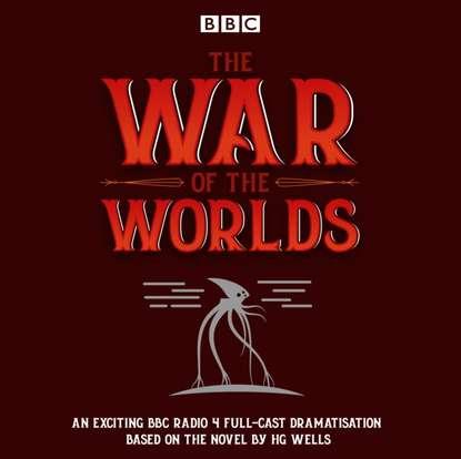 H G Wells War of the Worlds недорого