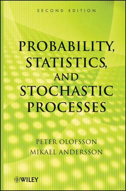 Peter Olofsson Probability, Statistics, and Stochastic Processes недорого